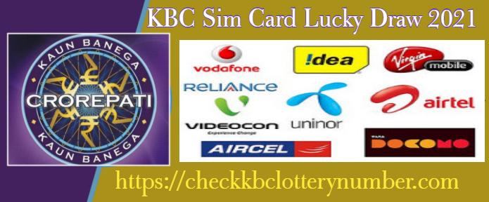 KBC All India Sim Card Lucky Draw 2021