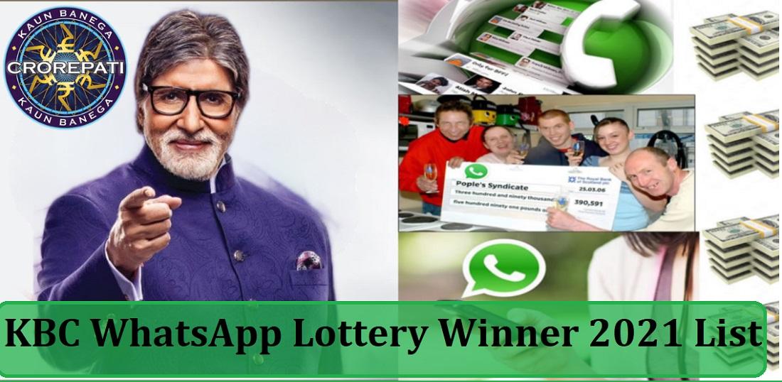 KBC WhatsApp Lottery Winner 2021 List