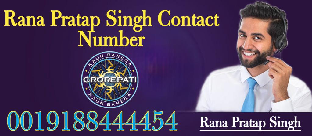 Rana Pratap Singh Contact Number for KBC Online Registration
